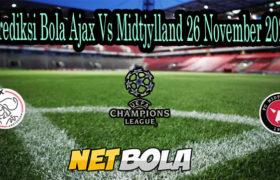 Prediksi Bola Ajax Vs Midtjylland 26 November 2020