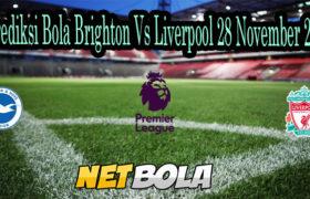 Prediksi Bola Brighton Vs Liverpool 28 November 2020