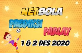 Prediksi Mix Parlay 1 dan 2 Desember 2020