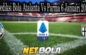 Prediksi Bola Atalanta Vs Parma 6 Januari 2021