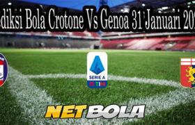 Prediksi Bola Crotone Vs Genoa 31 Januari 2021