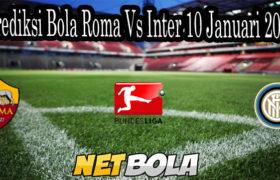 Prediksi Bola Roma Vs Inter 10 Januari 2021