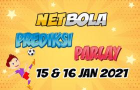 Prediksi Mix Parlay 15 dan 16 Januari 2021