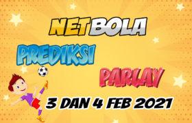 Prediksi Mix Parlay 3 dan 4 Februari 2021