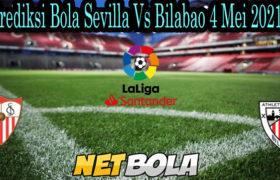 Prediksi Bola Sevilla Vs Bilabao 4 Mei 2021