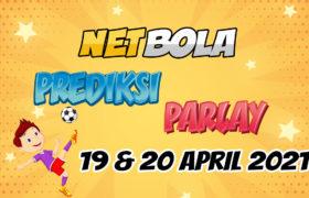 Prediksi Mix Parlay 19 dan 20 April 2021