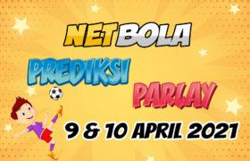 Prediksi Mix Parlay 9 dan 10 April 2021