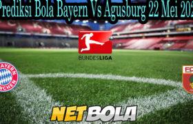 Prediksi Bola Bayern Vs Agusburg 22 Mei 2021