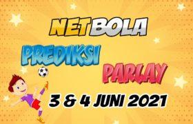 Prediksi Mix Parlay 3 dan 4 Juni 2021