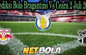 Prediksi Bola Bragantino Vs Ceara 2 Juli 2021