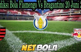 Prediksi Bola Flamengo Vs Bragantino 20 Juni 2021