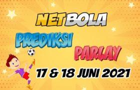 Prediksi Mix Parlay 17 dan 18 Juni 2021