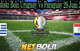Prediski Bola Uruguay Vs Paraguay 29 Juni 2021