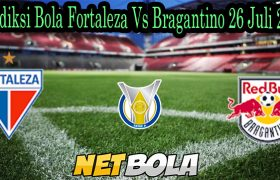 Prediksi Bola Fortaleza Vs Bragantino 26 Juli 2021