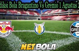 Prediksi Bola Bragantino Vs Gremio 1 Agustus 2021