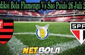 Prediksi Bola Flamengo Vs Sao Paulo 26 Juli 2021
