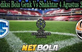 Prediksi Bola Genk Vs Shakhtar 4 Agustus 2021Prediksi Bola Genk Vs Shakhtar 4 Agustus 2021