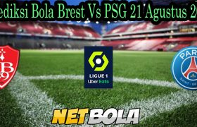 Prediksi Bola Brest Vs PSG 21 Agustus 2021