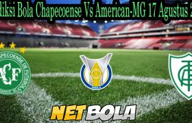 Prediksi Bola Chapecoense Vs American-MG 17 Agustus 2021