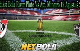 Prediksi Bola River Plate Vs Atc Mineiro 12 Agustus 2021