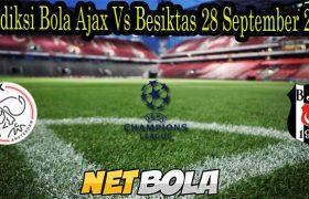 Prediksi Bola Ajax Vs Besiktas 29 September 2021