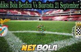 Prediksi Bola Benfica Vs Boavista 21 September 2021
