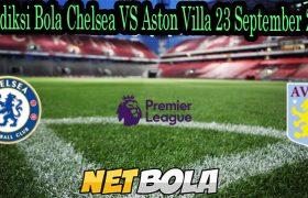 Prediksi Bola Chelsea VS Aston Villa 23 September 2021