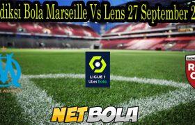 Prediksi Bola Marseille Vs Lens 27 September 2021