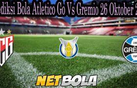 Prediksi Bola Atletico Go Vs Gremio 26 Oktober 2021