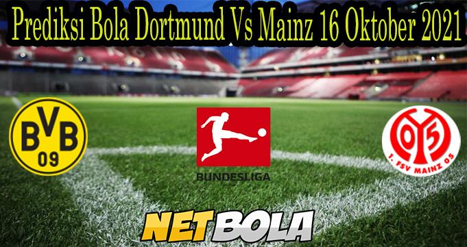 Prediksi Bola Dortmund Vs Mainz 16 Oktober 2021
