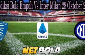 Prediksi Bola Empoli Vs Inter Milan 28 Oktober 2021
