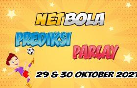 Prediksi Mix Parlay 29 dan 30 Oktober 2021