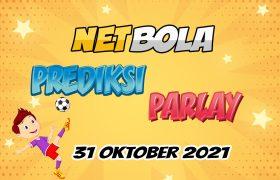 Prediksi Mix Parlay 31 Oktober 2021